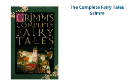 Grimm's Fairy Tales Presentation