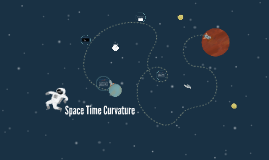 Space Time Curvature