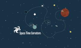 Space Time Curvature