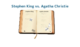 Stephen King vs. Agatha Christie