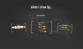 Copy of When I Grow Up...