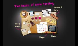 Copy of The basics of wine tasting
