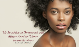 Culturally Competent Treatment for African American Women Trauma Survivors