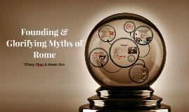 Founding & Glorifying Myths of Rome