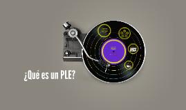 ¿Qué es un PLE?