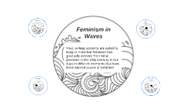 Feminism in Waves