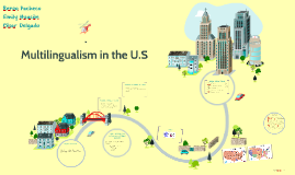 Multilingualism in the U.S
