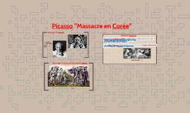 """Picasso """"Massacre en Corée"""""""