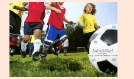 Fundamental Perceptual Motor Skills and Coordination Program 2-5 years - Early Childhood Education Centres