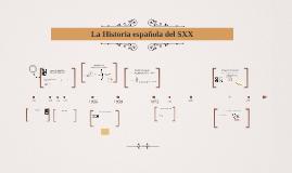 La Historia española del SXX