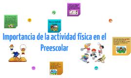 Importancia de la actividad física en el Preescolar