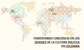 FOMENTANDO CONCIENCIA EN LOS JOVENES DE LA CULTURA POLITICA