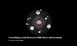 Links Between Child Abuse & Insomnia
