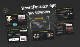 Schmelzflusselektrolyse von Aluminium