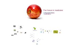 The future of medicine - AMA Victoria