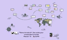 TS Chapitre  introductif : Des cartes pour comprendre le monde
