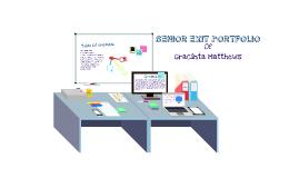 Gracinta's Senior Exit Portfolio