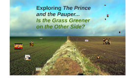 Copy of Exploring The Prince and the Pauper