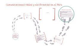 Comunicaciones viales y electrónicas en el Perú