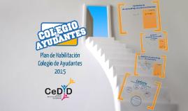 Plan de Habilitación Colegio de Ayudantes 2015
