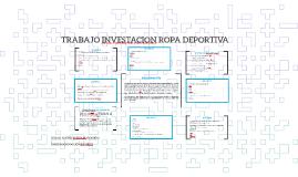TRABAJO INVESTACION ROPA DEPORTIVA