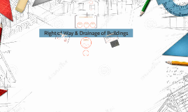 Right of Way & Drainage of Buildings