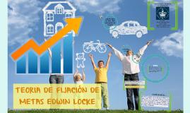 Copy of TEORIA DE FIJACION DE METAS EDWIN LOCKE
