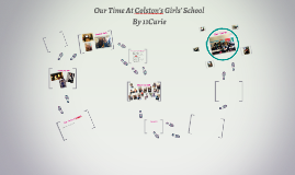 Our Time At Colston's Girls' School