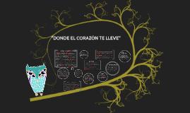 DONDE EL CORAZON TE LLEVE