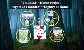 """I muhira""= Home Project"