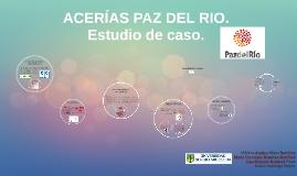 Copy of ACERÍAS PAZ DEL RIO.