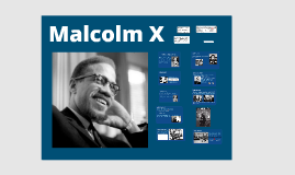 Malcolm X (English Gr. 10)