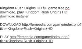 Kingdom Rush Origins HD full game free pc, download, play. K