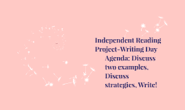 Independent Reading Project-Writing Day