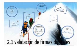 2.2 VALIDACION DE FIRMAS DIGITALES