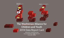 CHC: 2014 WACY Report Card