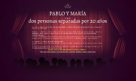 PABLO Y MARÍA