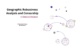 Geographic Robustness Analysis and Censorsip