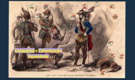 Conquista e Colonização Espanhola