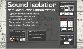 Sound Isolation and Construction Considerations