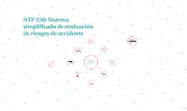 Copy of NTP 330: Sistema simplificado de evaluación de riesgos de ac