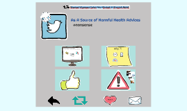 Twitter as a source of Harmful Health advices