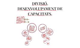 DIVISIÓ Complet