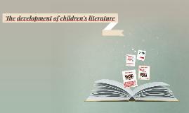 The development of children's literature