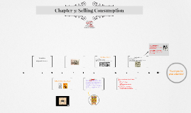 Chapter 3: Selling Consumption