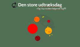 Copy of Copy of Den store udtræksdag!