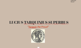 TARQUIN THE PROUD