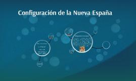 Configuracion de la Nueva España