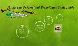 Hacia una Universidad Tecnológica Sustentable