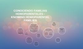 CONOCIENDO FAMILIAS HOMOPARENTALES